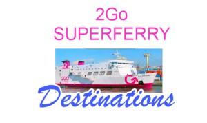 superferry 2go destinations