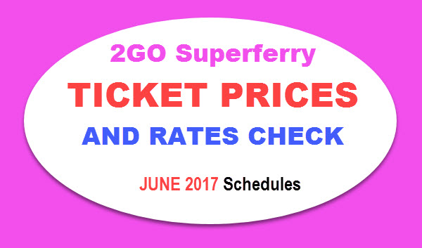2Go Ticket Price List 2017 - June