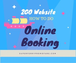 2Go Travel Buy Promo Ticket via Website | HOW TO BOOK