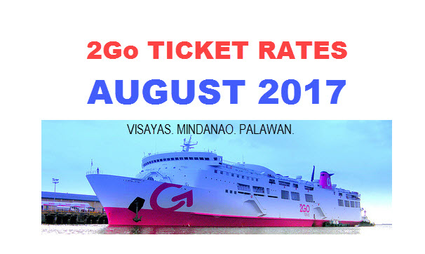 2Go Ticket Rates August 2017