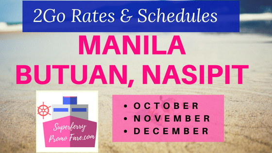 Manila to Butuan City, Nasipit Rates 2Go Superferry