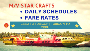 2018 M/V Star Craft SCHEDULE and FARE RATES | CEBU-TUBIGON-CEBU