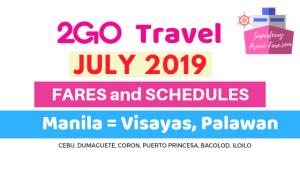 2GO schedules July 2019 MANILA to VISAYAS and Palawan