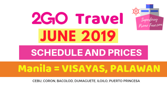 2GO schedules June 2019 VISAYAS AND PALAWAN