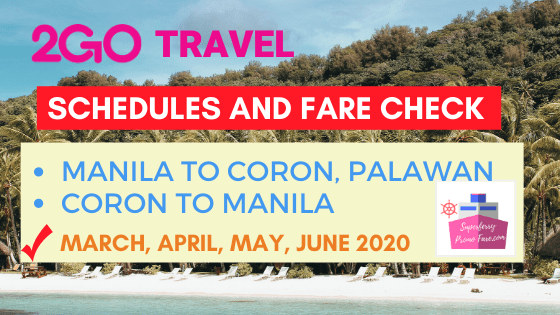 2go schedules manila to coron, palawan march to june 2020