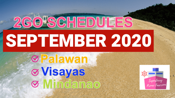 2go SEPTEMBER SCHEDULES