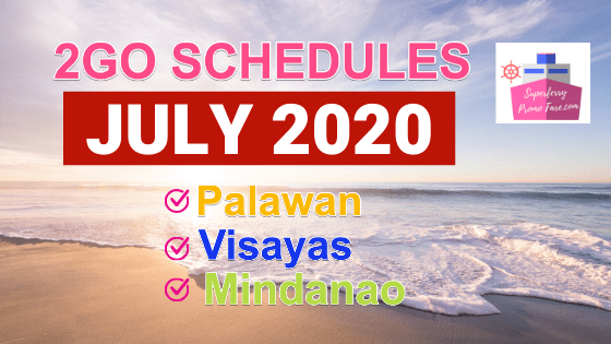 2go july schedules