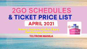 2go schedules and price list mindanao april 2021