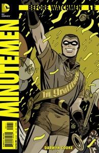 Darwyn Cooke's Minutemen #1