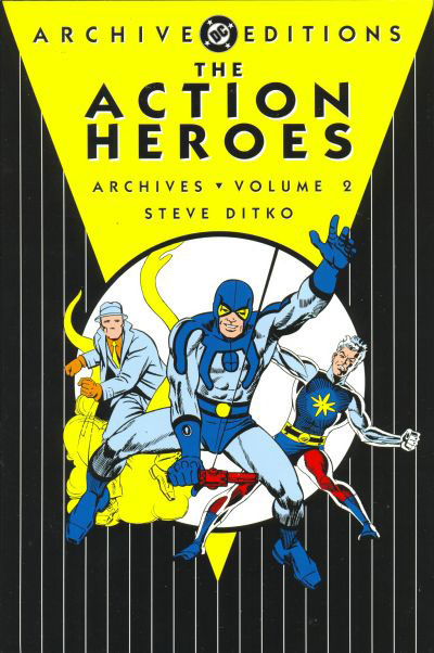 Action Heroes Archives Vol. 2 featuring Question, Blue Beetle and Captain Atom