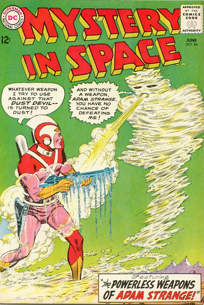 Mystery in Space #84 - Adam Strange vs the Dust Devil!