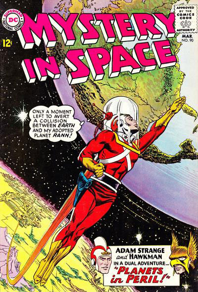 Mystery In Space #90 featuring Adam Strange & Hawkman