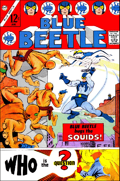 Blue Beetle #1 featuring Beetle vs. the Squids and the Question's first appearance