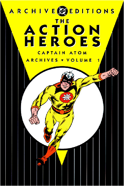 DC Action Heroes Archives Vol. 1 featuring Captain Atom