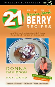 21 Best Brain-food Berry Recipes by Donna Davidson