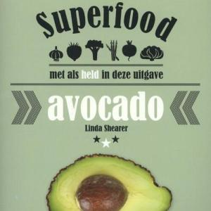 Superfood: avocado - Linda Shearer - Paperback (9789059408197) gezond?