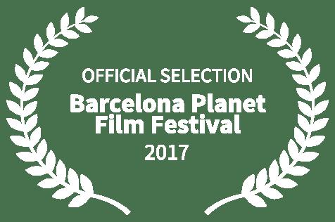 OFFICIAL SELECTION - Barcelona Planet Film Festival - 2017 (1)