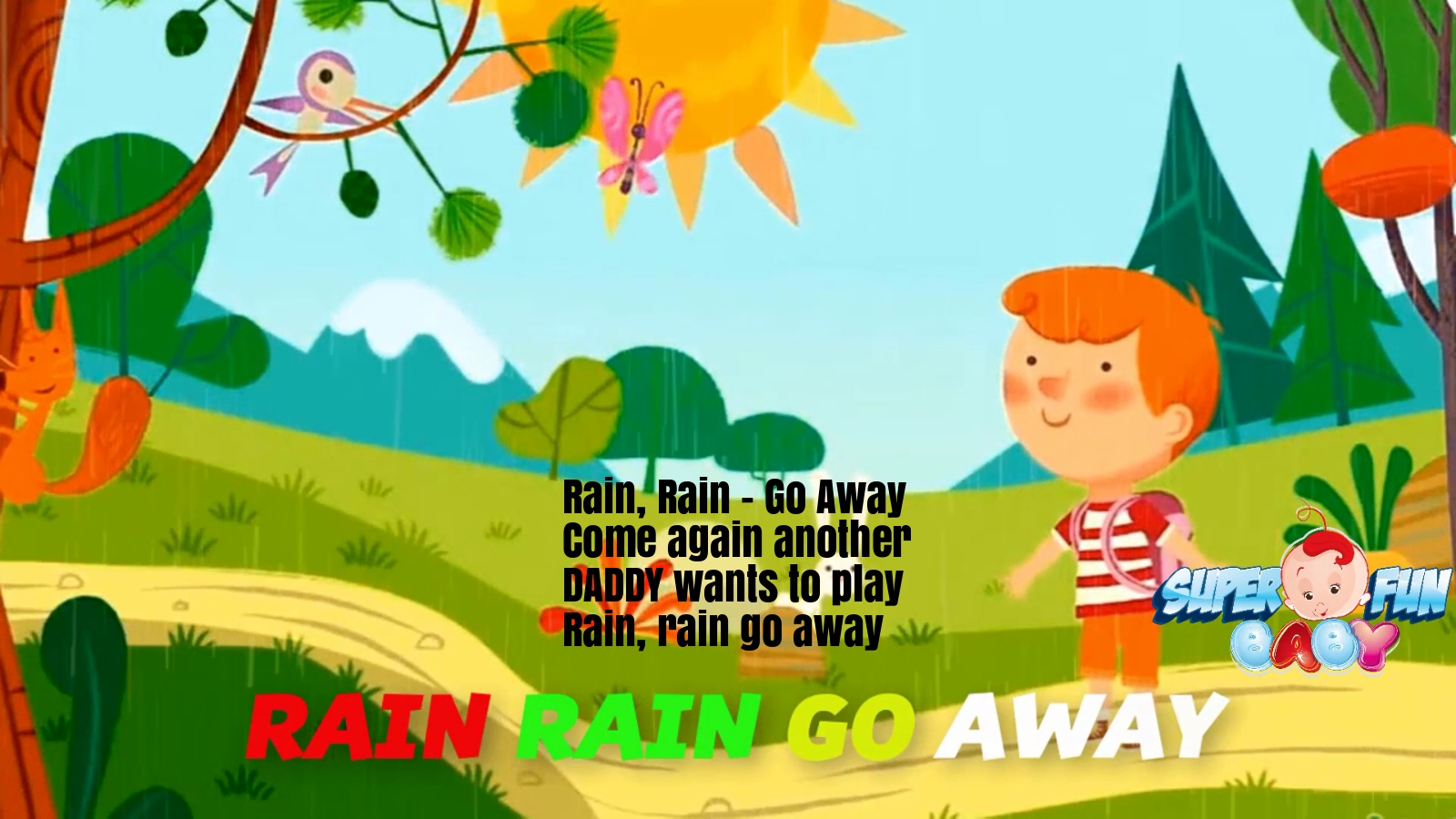 Rain Rain Go Away Lyrics Super Fun Baby Nursery Rhymes And