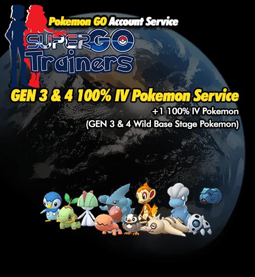 100% IV Gen 3 & 4 Pokemon Service - Pokemon GO Account Service