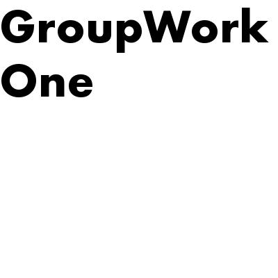 GroupWork One