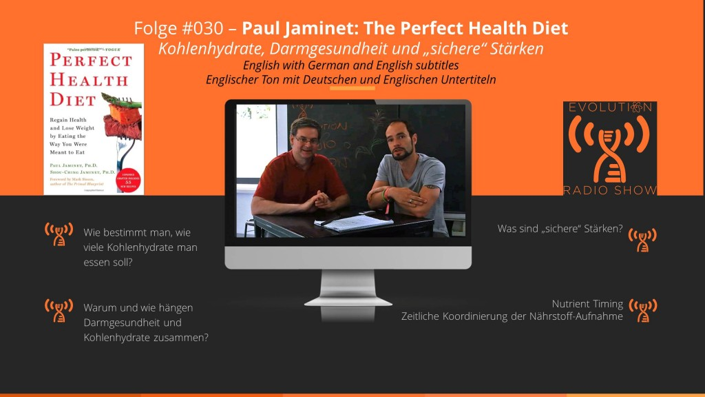 Evolution Radio Show Folge #030: Paul Jaminet - The Perfect Health Diet (Interview)