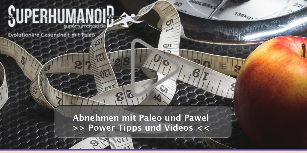 Abnehmen mit Paleo - Pawel's Erfolgsgeschichte und seine Power Tipps
