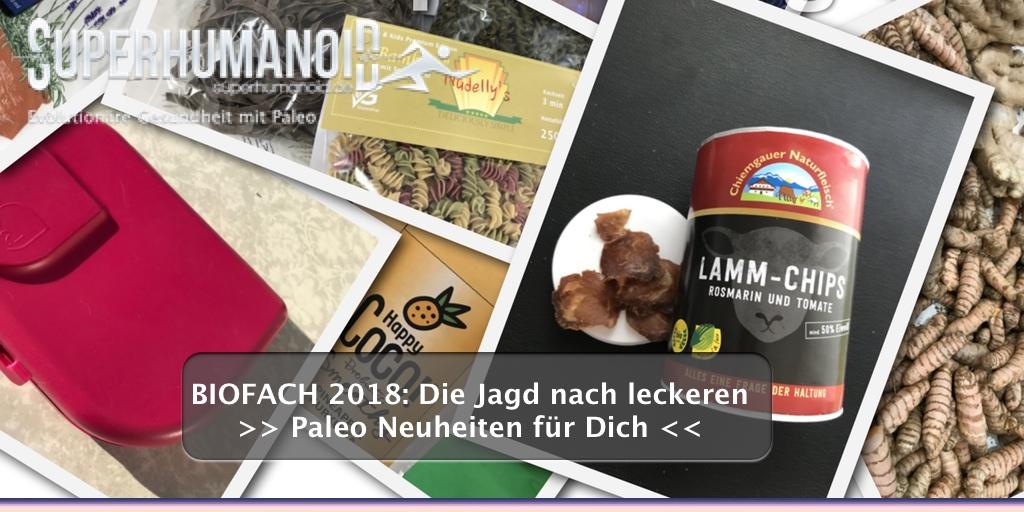 Impressionen der BIOFACH 2018: Die Jagd nach leckeren Paleo Neuheiten