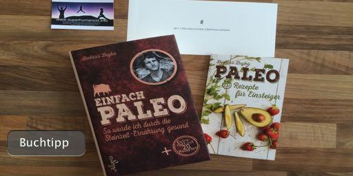 Einfach Paleo: So wurde ich durch die Steinzeit-Ernährung gesund von Balázs Bojkó