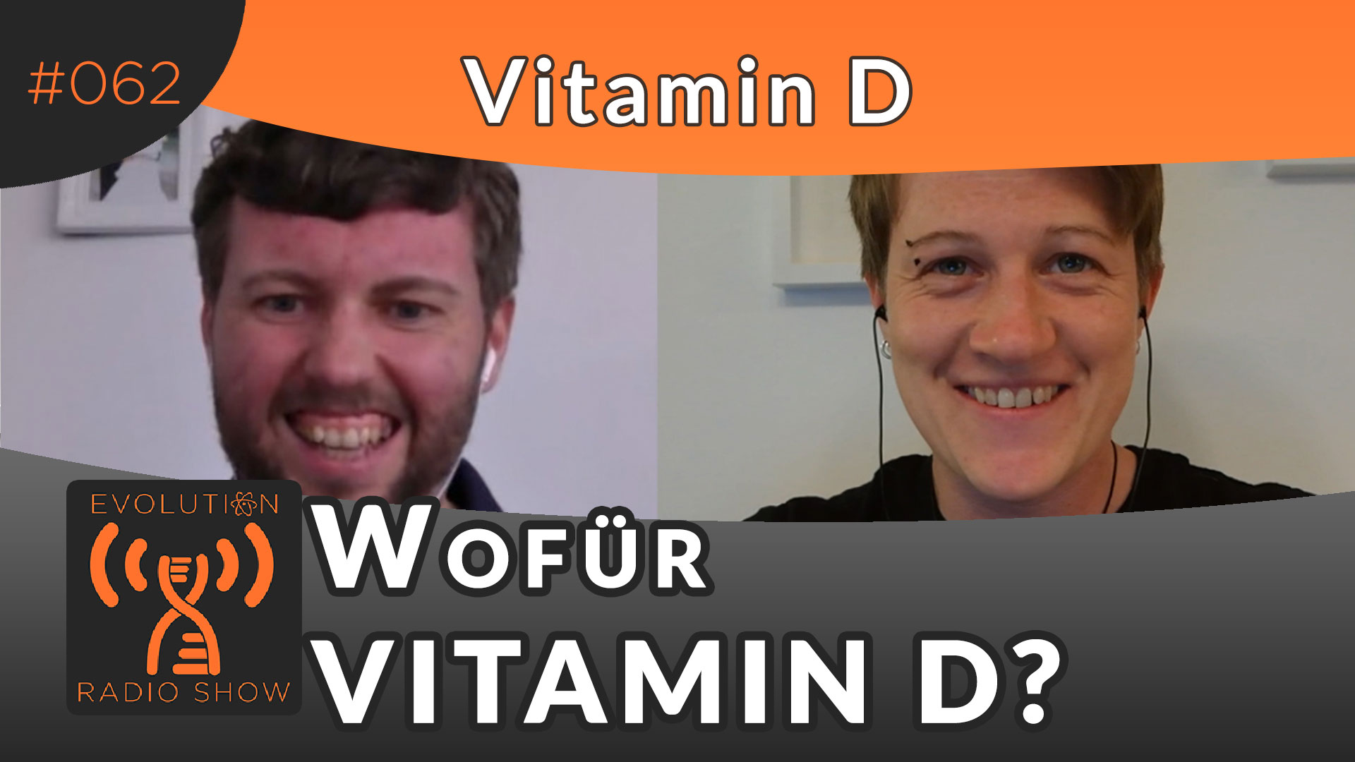 Evolution Radio Show Folge #062: Wofür brauchen wir Vitamin D?