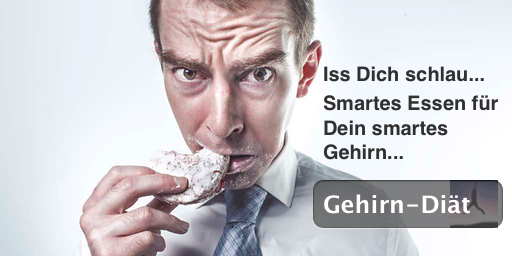 Gehinr-Diät: Iss Dich schlau... Smartes Essen für Dein smartes Gehirn