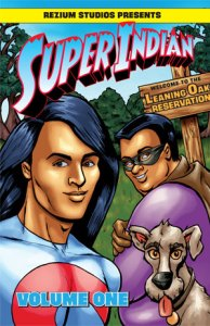 Super Indian Volume One Cover