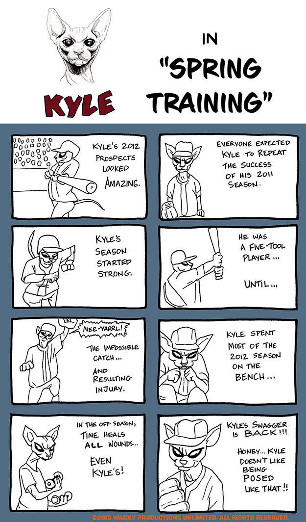 Kyle #009 – Spring Training