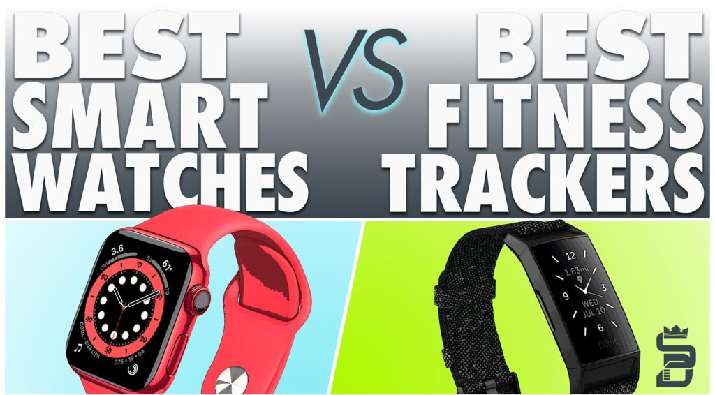 Best Smartwatches VS Best Fitness Trackers   Wearables Buyers Guide 2021