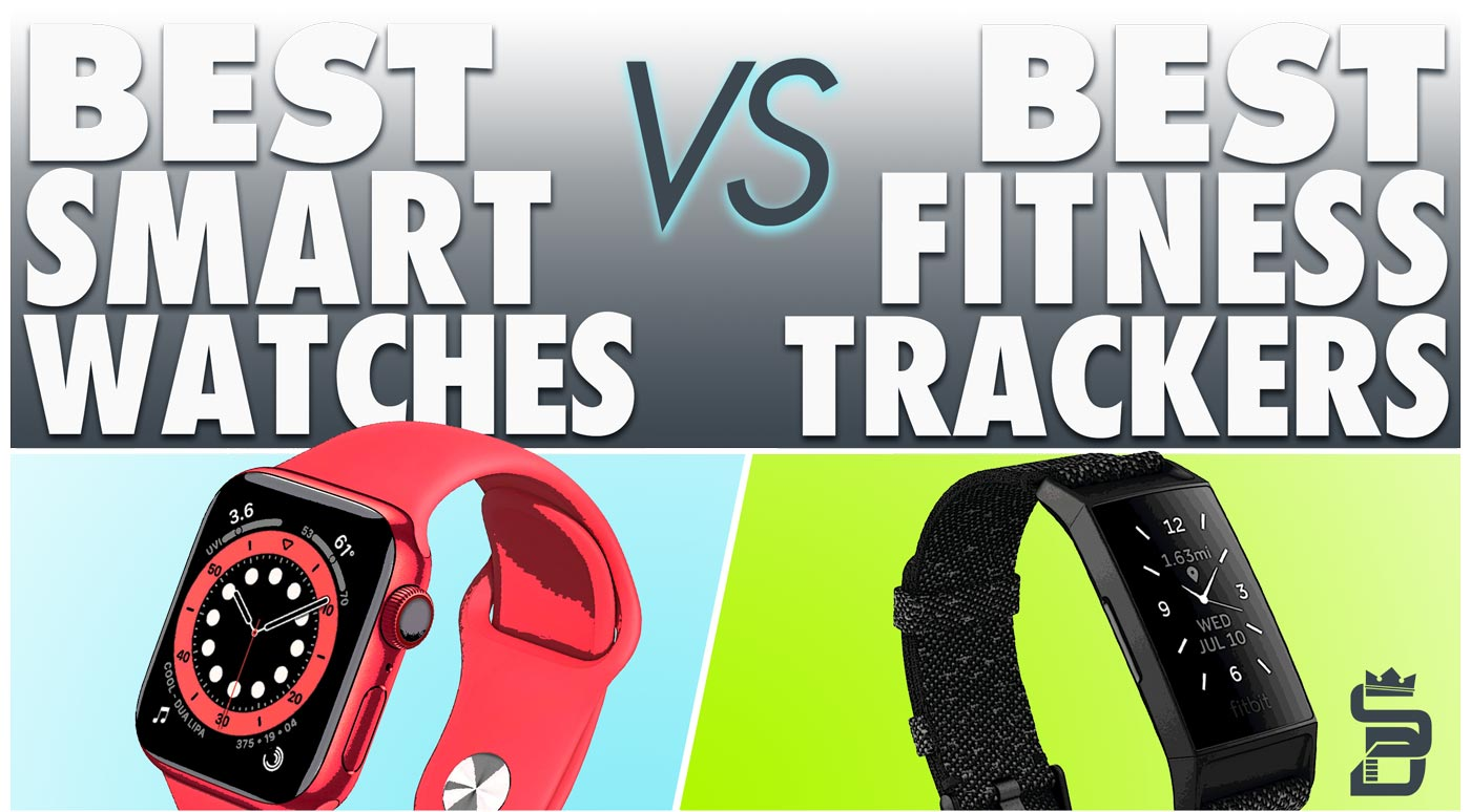 Best Smartwatches VS Best Fitness Trackers | #1 Wearables Buyers Guide