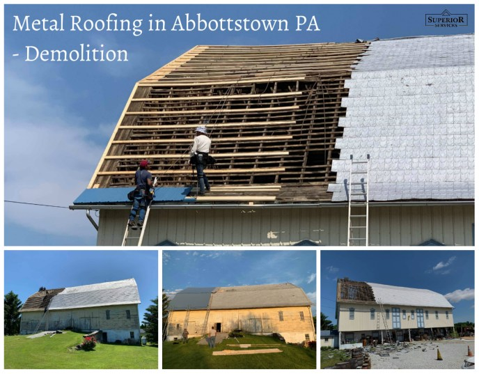 Demolition of the old metal roofing structure during this Abbottsown PA 17301 roofing job provided by Superior Services PA & MD