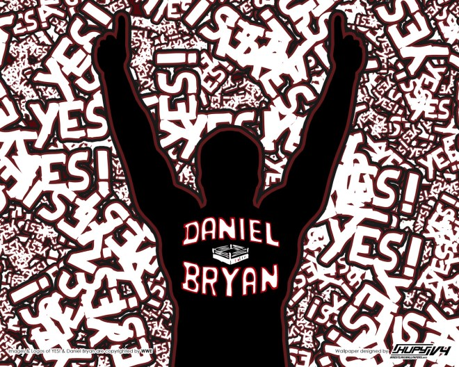 Daniel Bryan YES! Wallpaper / KupyWrestlingWallpapers.info