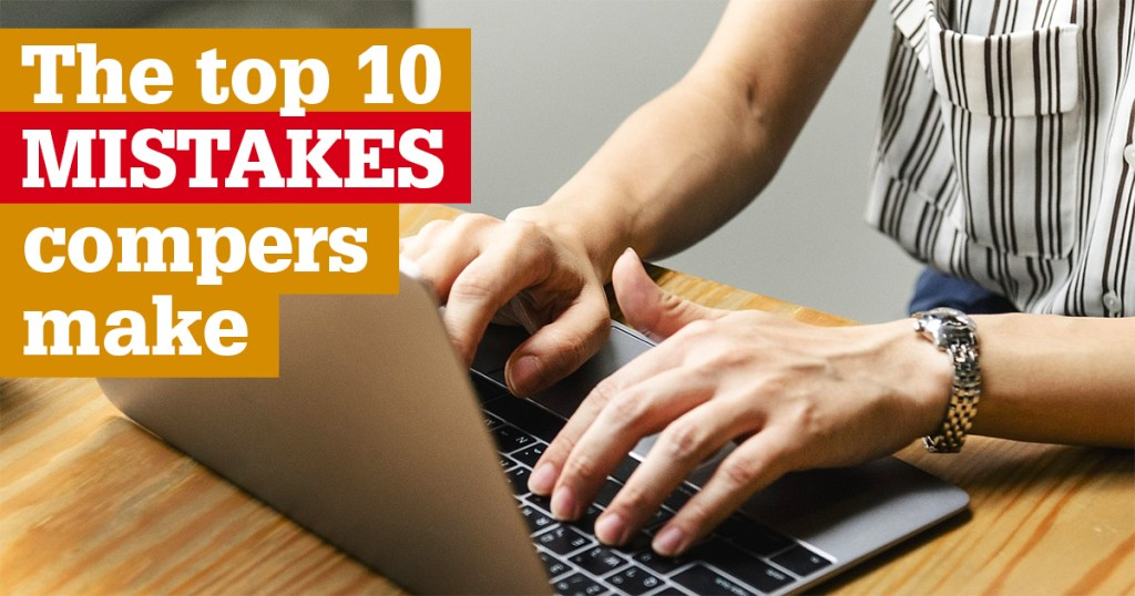 Top ten mistakes compers make