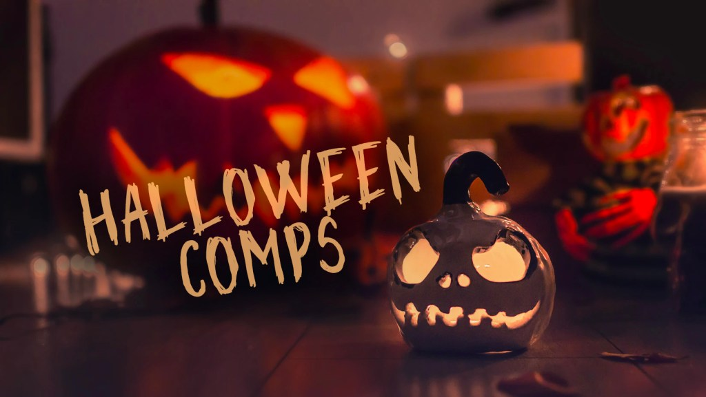 Halloween Comps
