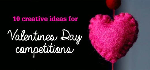 10 creative ideas for Valentines Day competitions