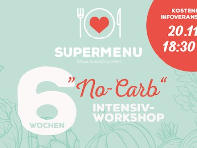 Infoveranstaltung zum No-Carb (Keto) – Workshop 2020!