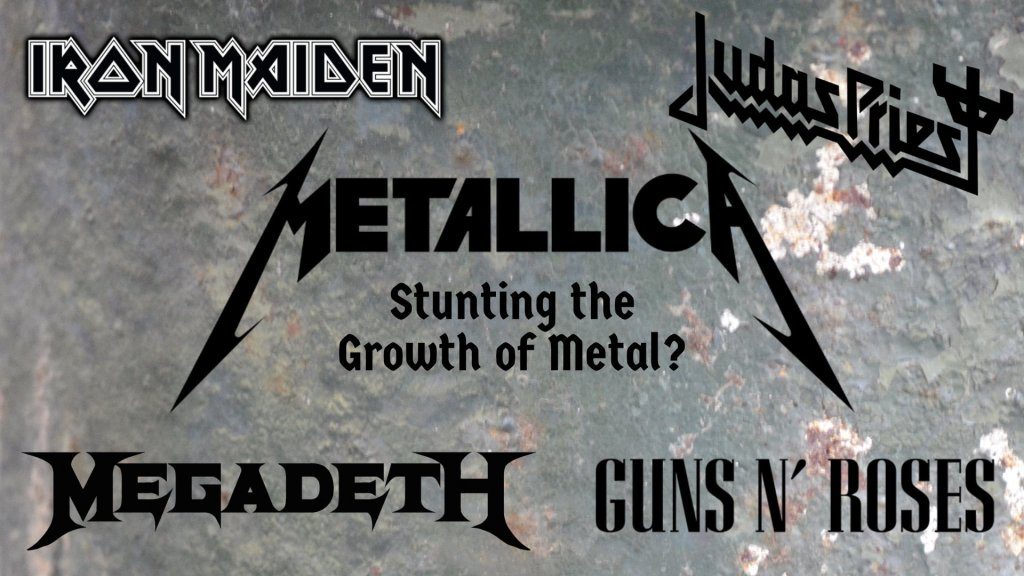 Metallica, Iron Maiden, Judas Priest, Megadeth, Guns N' Roses