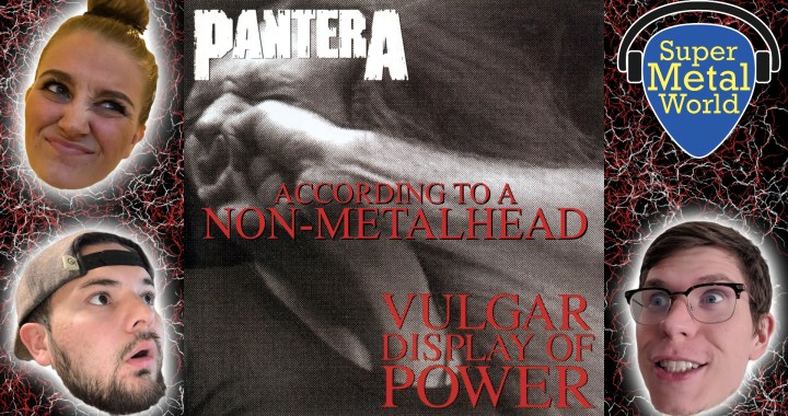 According to a Non-Metalhead | Vulgar Display of Power