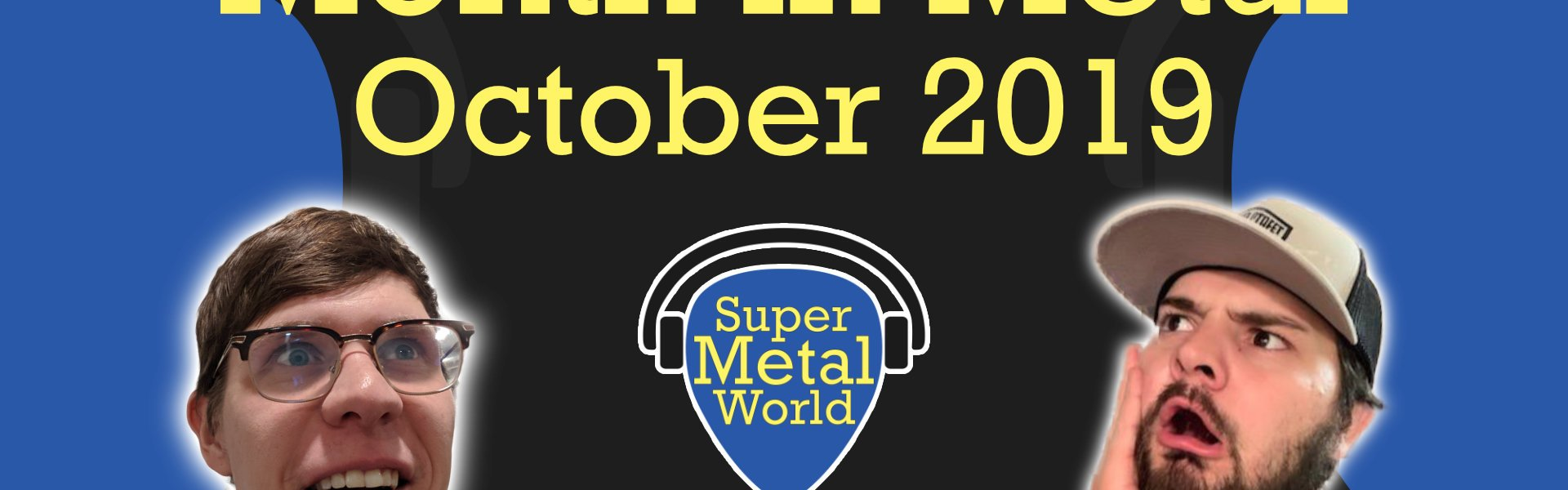 Month in metal October 2019 with hosts