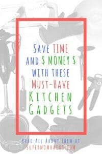 Want to save TIME and MONEY on food prep, while eating healthier? At under $25 each, these must-have kitchen gadgets will help you do all three; you can't afford NOT to try them!