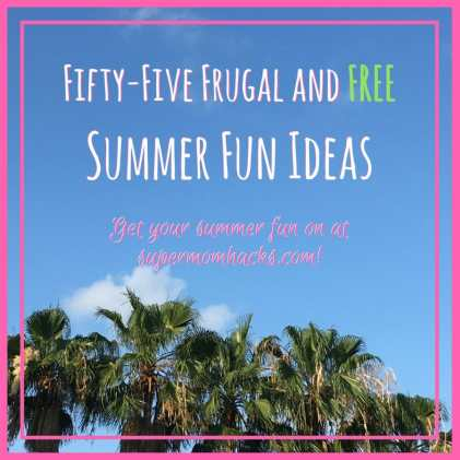 Need ideas to keep your kids entertained this summer? This list of 55 free summer fun ideas and frugal things to do with your kiddos is a parent's ultimate summer-survival cheat sheet!
