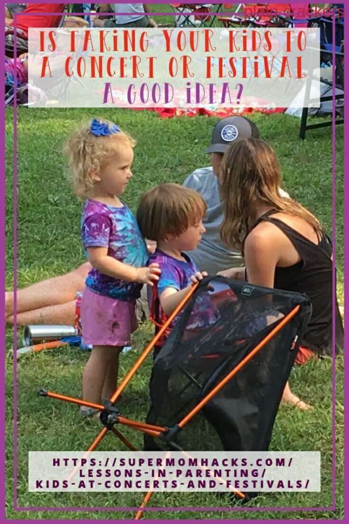 Is taking your kids to a concert or festival a good idea?