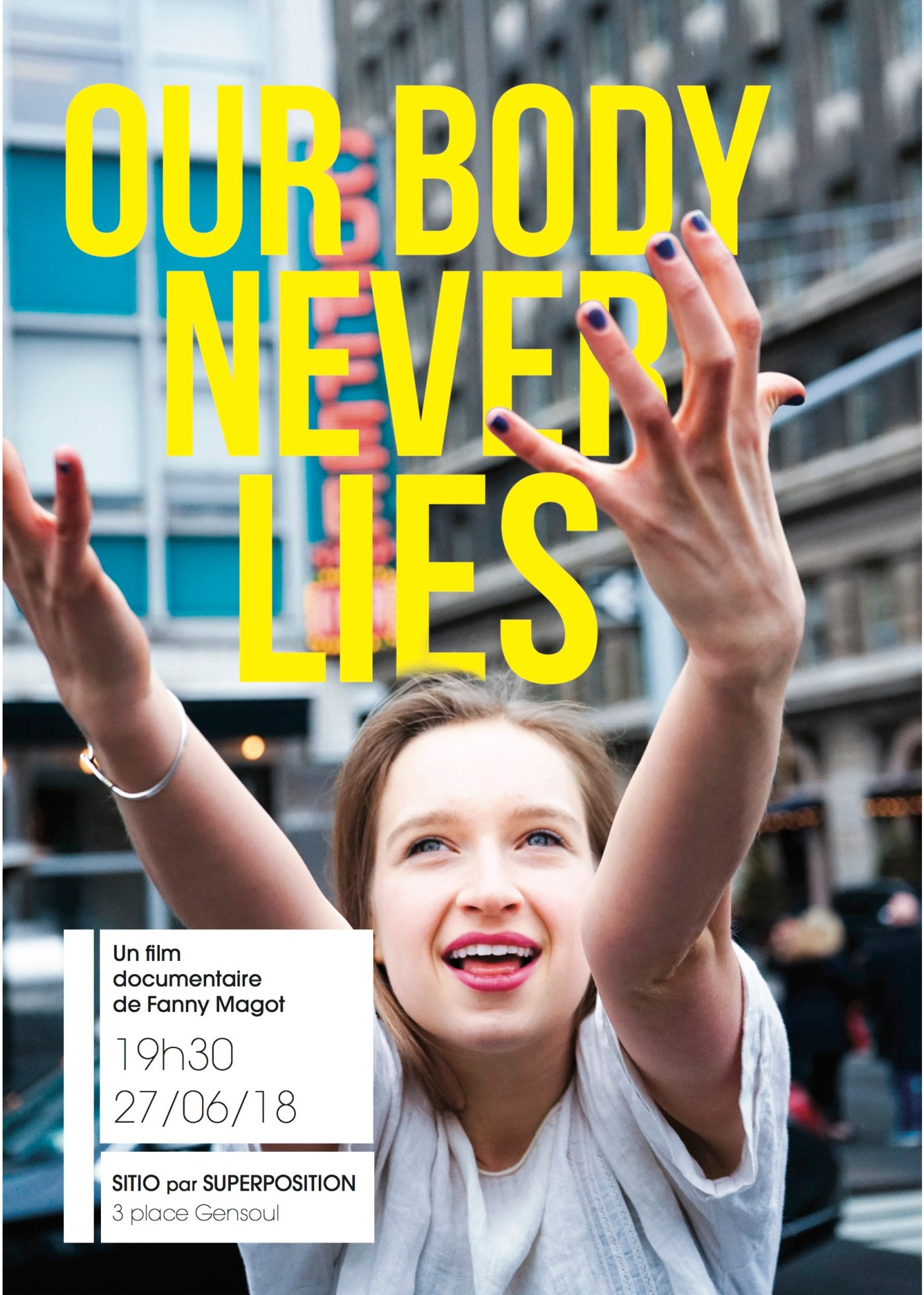 Our Body Never Lies • 27 juin