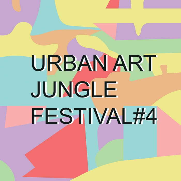 Urban Art Jungle Festival #4 • 23 – 25 fév. 2018