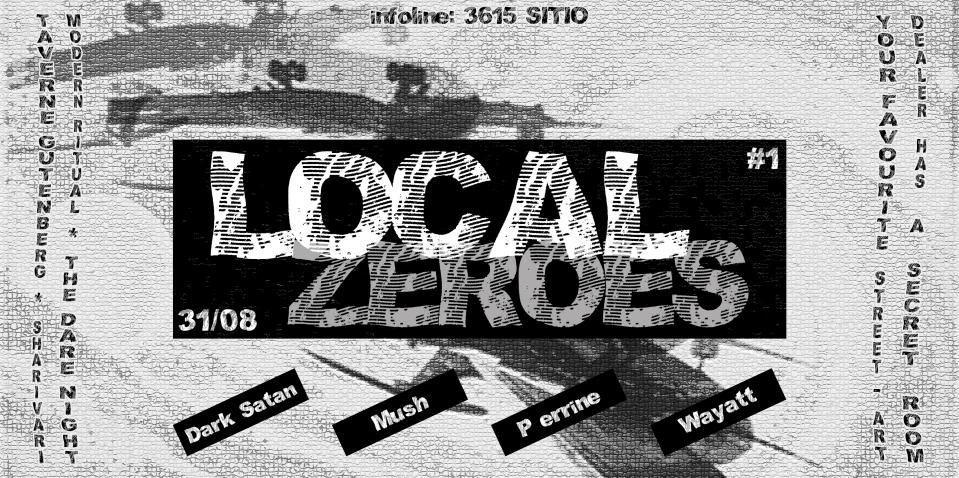 Local Zeroes #1 – 31 août