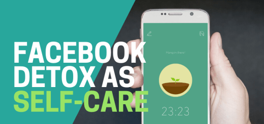 Facebook detox: unplugging from social media as a form of self-care 20
